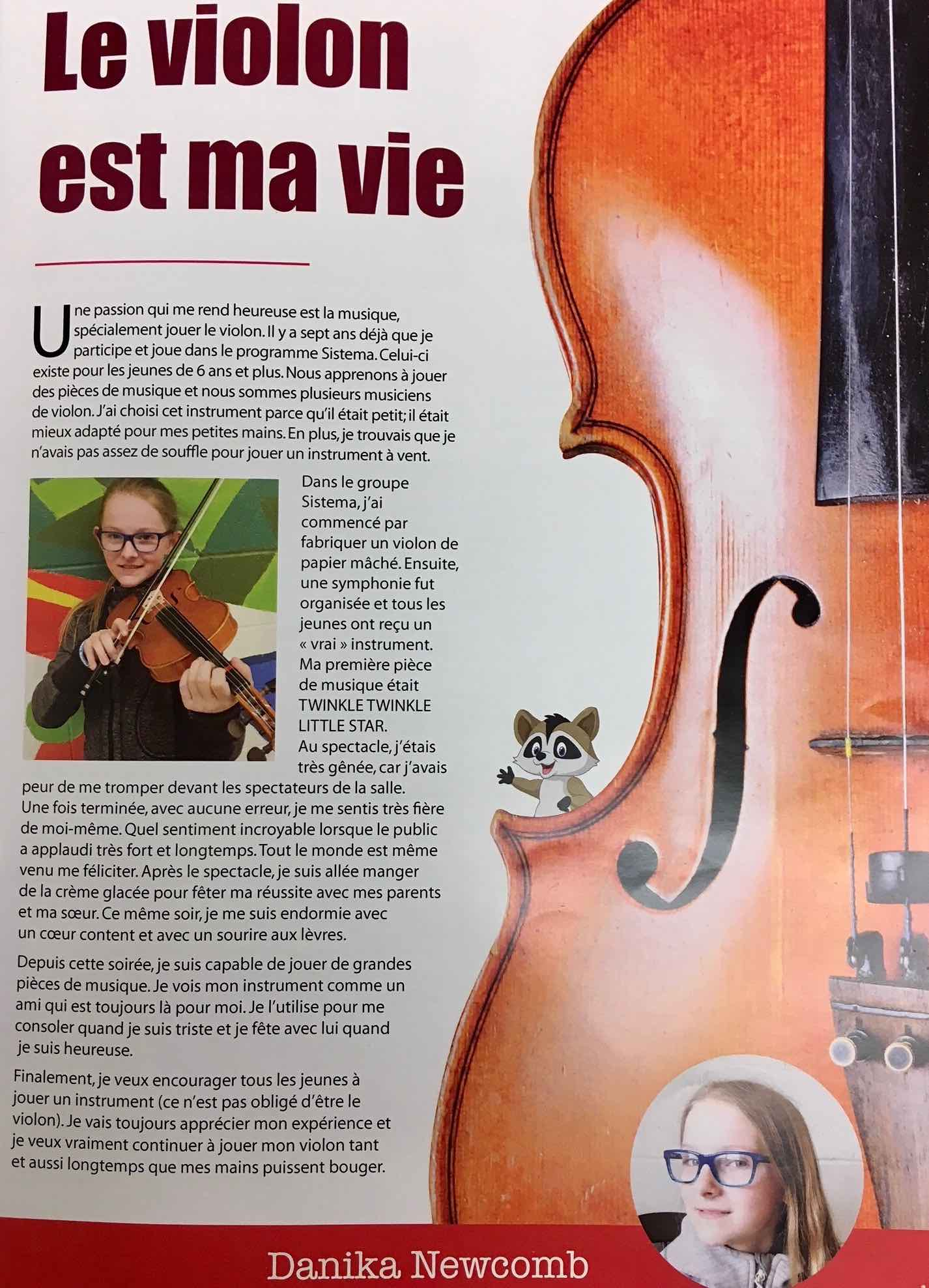 Danika Newcomb's article appeared in the June 2018 publication of La revue des CURIEUX (the magazine de l'école Soleil Levant, where our Sistema NB program is hosted in Richibucto)